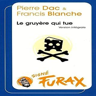 Couverture de Le gruyère qui tue (Les aventures de Furax 4)