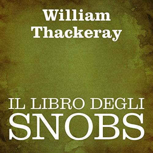 Il libro degli snobs [The Book of Snobs] audiobook cover art