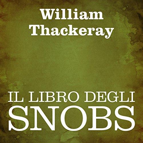 Il libro degli snobs  Audiolibri