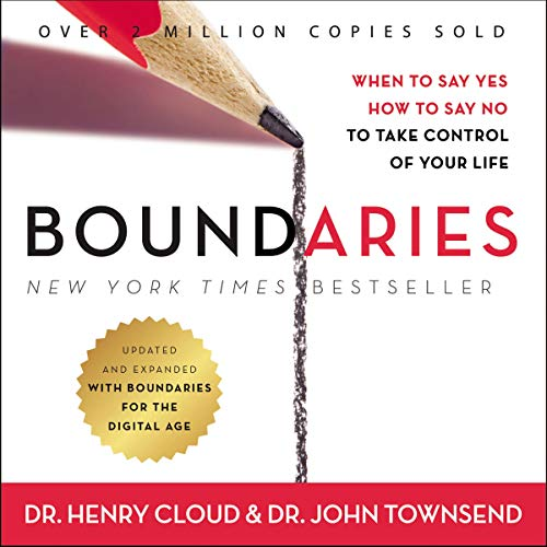 Boundaries     When to Say Yes, How to Say No to Take Control of Your Life              By:                                                                                                                                 John Townsend,                                                                                        Henry Cloud                               Narrated by:                                                                                                                                 Henry O. Arnold                      Length: 11 hrs and 18 mins     1,269 ratings     Overall 4.6