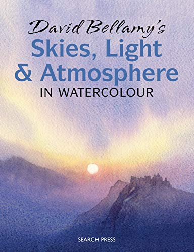 David Bellamy's Skies, Light and Atmosphere in Watercolour (English Edition)