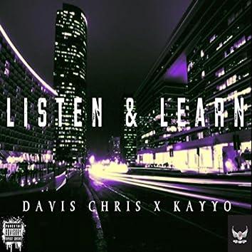 Listen & Learn (feat. Kayyo)