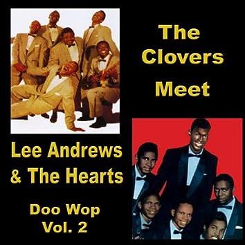 The Clovers Meet Lee Andrews & the Hearts Doo Wop, Vol. 2