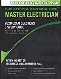 North Carolina 2020 Master Electrician Exam Questions and Study Guide: 400+ Questions for study on the 2020 National Electrical Code