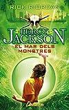 El mar dels monstres (Percy Jackson i els déus de l'Olimp 2): .: .