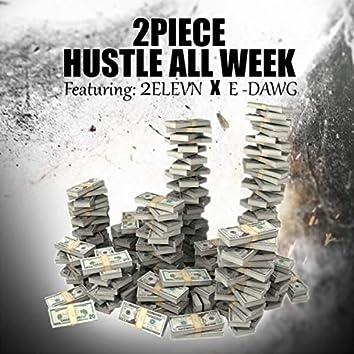Hustle all week