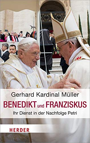 Benedikt und Franziskus: Ihr Dienst in der Nachfolge Petri. Zehn Jahre Papst Benedikt