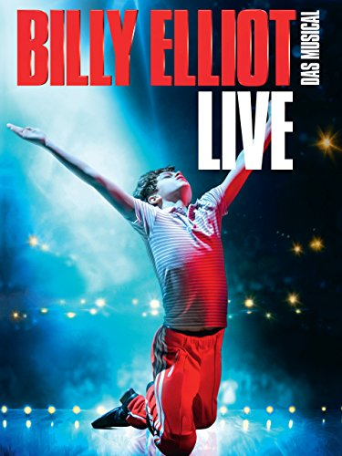 Billy Elliot The Musical: Live [OV/OmU]