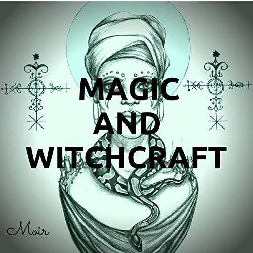 Magic and Witchcraft audiobook cover art