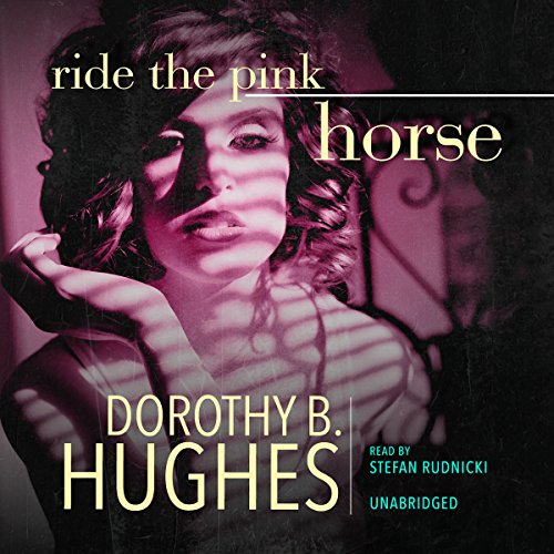 Ride the Pink Horse cover art