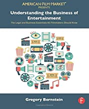 Understanding the Business of Entertainment (American Film Market Presents)