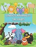 Lindos Animales Salvajes Libro para Colorear: Una divertida colección de páginas para colorear con animales de bosques, sabanas y selvas: cebra, mono, ... | Para niños de 4 a 10 años (Spanish Edition)
