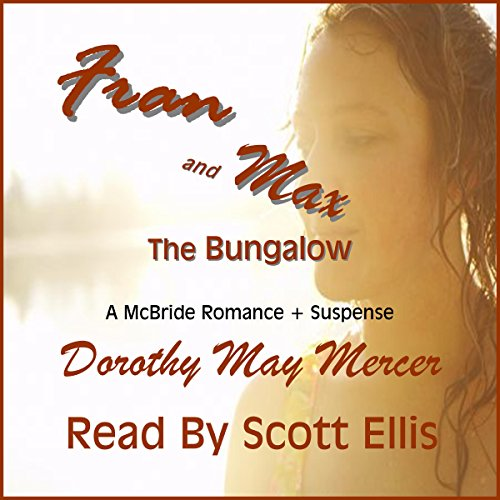 Fran and Max: the Bungalow audiobook cover art