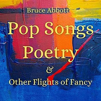 Pop Songs, Poetry & Other Flights of Fancy