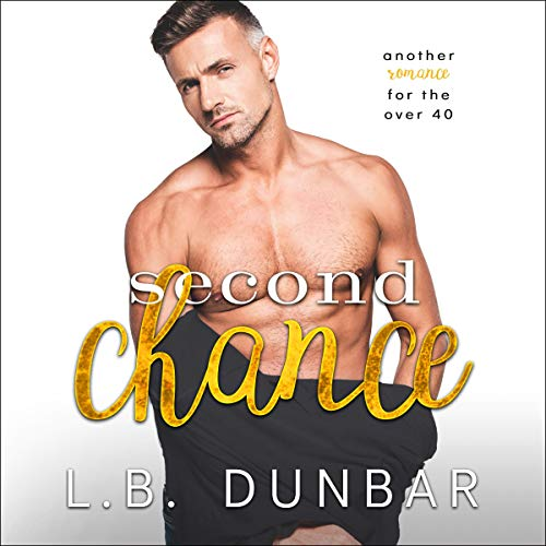 Second Chance Audiobook By L.B. Dunbar cover art
