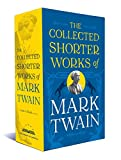The Collected Shorter Works of Mark Twain: A Library of America Boxed Set - Louis J. Budd