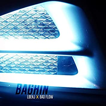 Baghin (feat. Bad Flow)