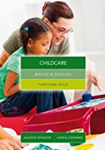 Maths and English for Childcare: Functional Skills