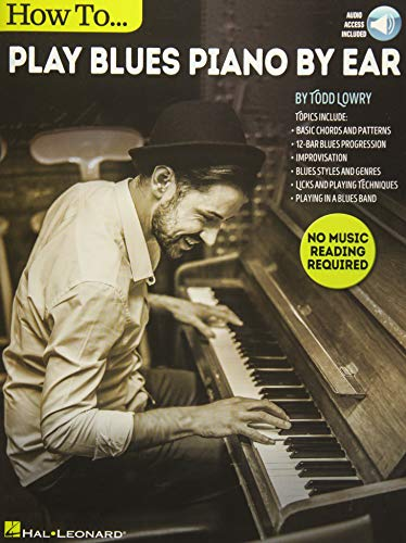 How to Play Blues Piano by Ear