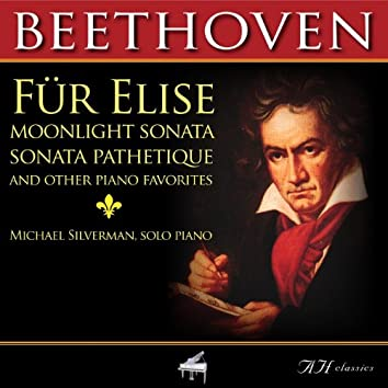 Beethoven Fur Elise, Moonlight Sonata, Sonata Pathetique and Other Piano Favorites