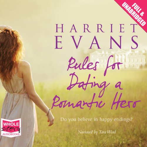 Rules for Dating a Romantic Hero audiobook cover art