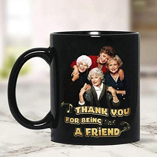 The Golden Girls Thank You For Being A Friend Mug Black Ceramic 11oz Coffee Cup Mug With Handle, Insulated Ceramic Reusable Coffee Cup, Coffee Travel Mug