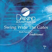 Swing Wide The Gates [Accompaniment/Performance Track] by Made Popular By: Traditional