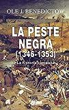 La Peste Negra, 1346-1353 (Anverso)...