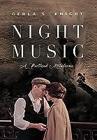 Night Music: A Portland Melodrama