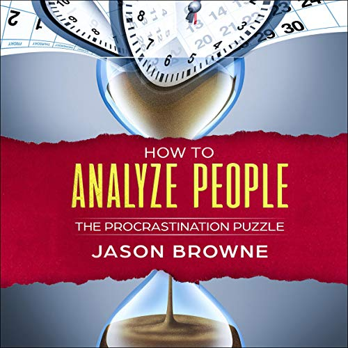 How to Analyze People: The Procrastination Puzzle audiobook cover art