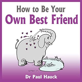How to Be Your Own Best Friend audiobook cover art