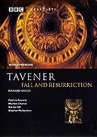 タヴナー:堕落と復活[DVD]