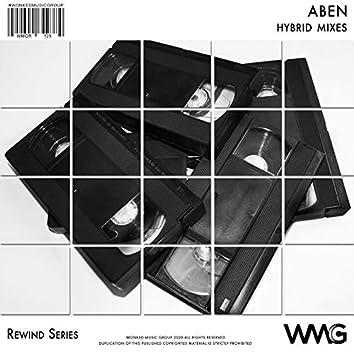 Rewind Series: ABEN - Hybrid Mixes
