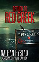Return to Red Creek