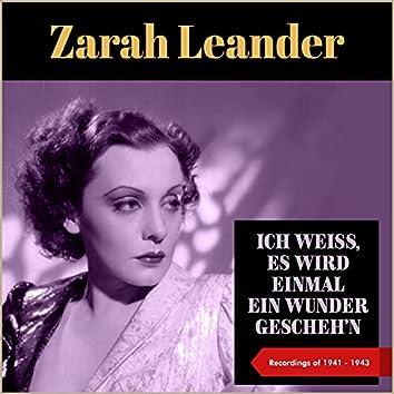Ich Weiß, Es Wird Einmal Ein Wunder Gescheh'n (Recordings of 1941 - 1943)