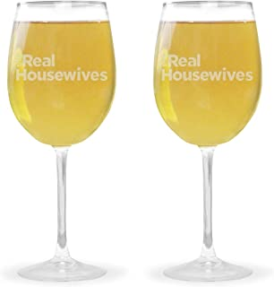 The Real Housewives Wine Glass with Stem - Set of 2