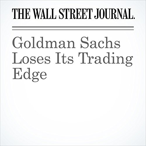 Goldman Sachs Loses Its Trading Edge copertina
