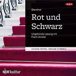 Rot und Schwarz                   Autor:                                                                                                                                 Stendhal                               Sprecher:                                                                                                                                 Frank Arnold                      Spieldauer: 21 Std. und 50 Min.     69 Bewertungen     Gesamt 4,3
