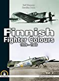 Finnish Fighter Colours 1939-1945 - Volume 2 (White Series) by Kari Stenman (28-Feb-2015) Hardcover - 28/02/2015