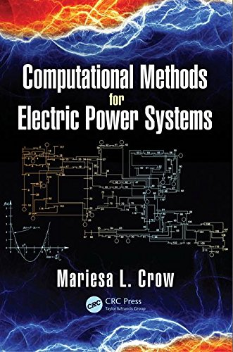 Computational Methods for Electric Power Systems (Electric Power Engineering Series)