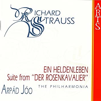 """R. Strauss: Ein Heldenleben / Suite From """"Der Rosenkavalier"""""""
