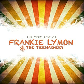 The Very Best of Frankie Lymon and the Teenagers