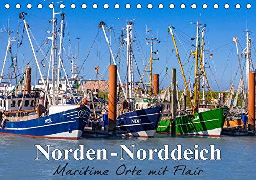 Norden-Norddeich. Maritime Orte mit Flair (Tischkalender 2021 DIN A5 quer)