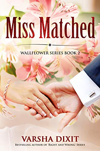 Miss Matched (English Edition) eBook: Dixit, Varsha: Amazon.es: Tienda Kindle