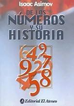 De los numeros y su historia / Of The Numbers and History (Spanish Edition)