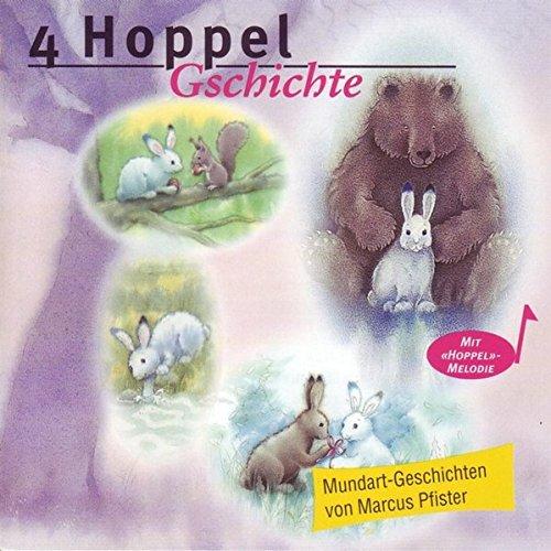 Hoppel findet einen Freund /Hoppel lernt schwimmen /Hoppel weiss sich zu helfen /Hoppel und der Osterhase: In Mundart erzählt (BAMBI / Das Schweizerische Mundart-Kinder-Programm für 3- bis 10jährige)
