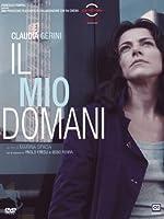 Il Mio Domani [Italian Edition]