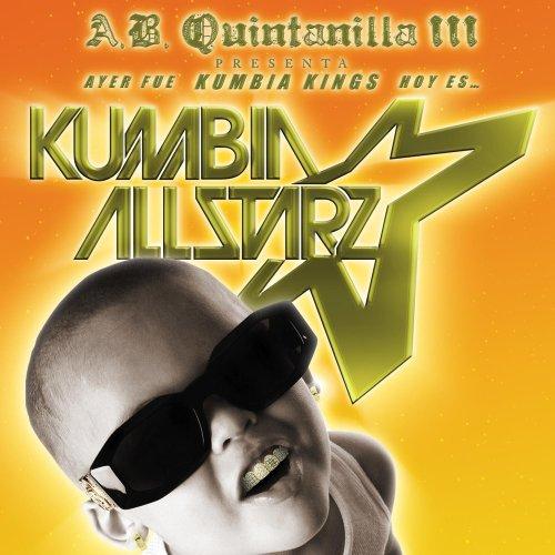From KK To Kumbia All-Starz / Ayer Fue Kumbia Kings, Hoy Es Kumbia All Starz