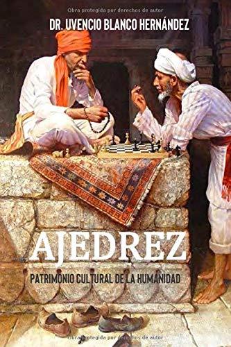 Ajedrez: Patrimonio de la Humanidad