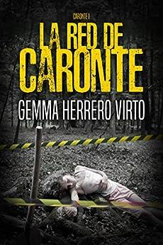 La red de Caronte (Spanish Edition) by [Gemma Herrero Virto]